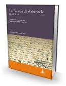 LA POLITICA DI ARISTOTELE - Libri, I, II, III. Traduzione e commento di Gaetano De Sanctis