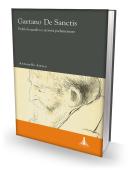 GAETANO DE SANCTIS. Profilo biografico e attività parlamentare