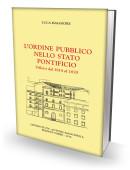 L'ORDINE PUBBLICO NELLO STATO PONTIFICIO - Velletri dal 1814 al 1870