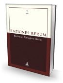RATIONES RERUM 7 - Rivista di filologia e storia