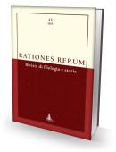 RATIONES RERUM 11 - Rivista di filologia e storia