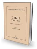 CRIZIA TRAGICO - TESTIMONIANZE E FRAMMENTI